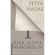 Apocalipsa memoriilor(editura Curtea Veche, autor:Peter Nadas isbn:978-606-588-141-9)