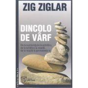 Dincolo de varf(editura Curtea Veche, autor:Zig Ziglar isbn:978-606-588-088-7)