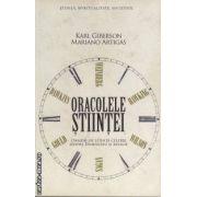 Oracolele stiintei(editura Curtea Veche, autori:Karl Giberson, Mariano Artigas isbn:978-606-588-100-6)