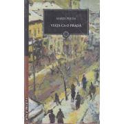 Viata ca o prada(editura Curtea Veche, autor:Marin Preda isbn:)