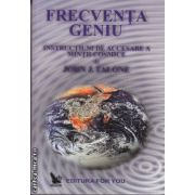 Frecventa geniu(Editura: For You, Autor: John J. Falone ISBN 978-973-85348-1-0)