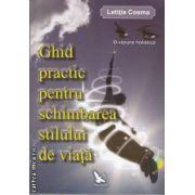 Ghid practic pentru schimbarea stilului de viata(editura For you  isbn:978-973-1701-83-7)