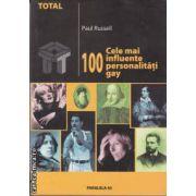 100 cele mai influente personalitati gay(editura Paralela 45 isbn:973-697-123-6)