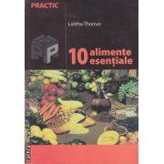 10 alimente esentiale(editura Paralela 45 isbn:973-697-127-9)