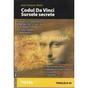 Codul Da Vinci-Sursele secrete(editura Paralela 45 isbn:973-697-571-1)