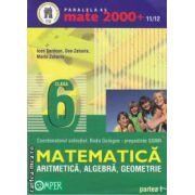 Matematica aritmetica,algebra,geometrie partea I clasa a VI-a