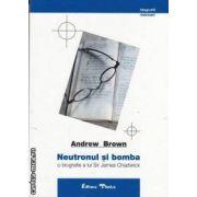 Neutronul si bomba