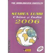 Starea lumii China si India 2006