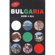 Bulgaria ghid 4 all (editura Advise, autor: Olga Stefan isbn: 978-954-8952-56-9)