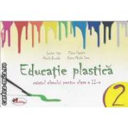 Educatie plastica caietul elevului pentru clasa a II-a(editura Aramis, autori:Lucian Stan,Elena Pascale,Mirela Burada,Doina Mirela Sima isbn:978-973-679-832-0)