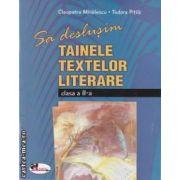 Sa deslusim tainele textelor literare clasa a II-a(editura Aramis, autori: Tudora Pitila, Cleopatra Mihailescu isbn: 978-973-679-860-3)