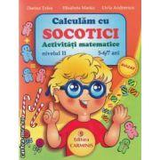 Calculam cu socotici activitati matematice nivelul II 5-6/7 ani(editura Carminis, autori:Dorina Telea,Elisabeta Martac,Livia Andreescu isbn:978-973-123-147-1)