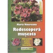 Redescopera muscata(editura Ceres, autor:Maria Vinereanu isbn:978-973-40-0892-6)