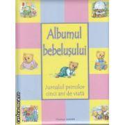 Albumul bebelusului-Jurnalul primilor cinci ani de viata(editura Flamingo Junior, autor:Brown Watson  isbn:978-973-88733-3-9)