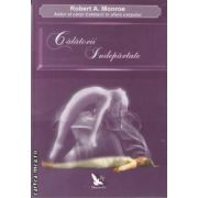 Calatorii indepartate(editura For You, autor:Robert A. Monroe isbn:978-973-1701-88-2)