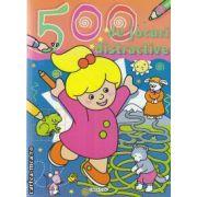 500 de jocuri distractive(editura Girasol autor:Ed. Girasol isbn:978-606-525-171-7)