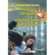 Matematica elemente de geometrie pentru clasele I-IV(editura Hyperion, autor:Gheorghe Adalbert Schneider isbn:978-606-589-003-9)