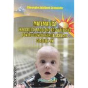 Matematica exercitii si probleme pregatitoare pentru concursurile scolare clasele I-IV(editura Hyperion, autor:Gheorghe Adalbert Schneider isbn:978-606-589-004-6)