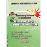 Trigonometrie si geometrie pentru liceu(editura Hyperion, autor:Gheorghe Adalbert Schneider isbn:978-606-589-008-4)