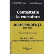 Contestatie la executare(editura Morosan, autori:Av. Rudolf Schmutzer,Nicoleta Morosanu isbn:978-606-8033-24-2)
