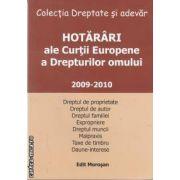 Hotarari ale Curtii Europene a Drepturilor omului 2009-2010(editura Morosan, autor:Editura Morosan isbn:978-606-8033-48-8)