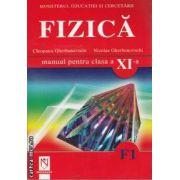 Fizica F1 manual pentru clasa a XI-a(editura Niculescu, autori: Cleopatra Gherbanovschi,Nicolae Gherbanovschi isbn: 978-973-87841-8-5)