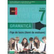 Gramatica fise de lucru clasa a VII - a - itemi de evaluare ( editura : Paralela 45 , autor : Eliza-Mara Trofin isbn : 978-973-47-1233-5 )