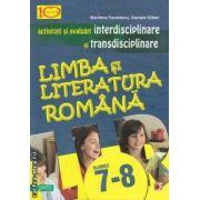 Activitati si evaluari interdisciplinare si transdisciplinare la limba si literatura romana clasele 7-8(editura Paralela 45, autori: Marilena Pavelescu,Daniela Gitlan isbn: 978-973-47-1256-4)