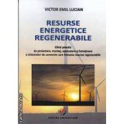 Resurse energetice regenerabile(editura Universitara, autor:Victor Emil Lucian isbn:978-606-591-186-4)