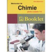 Memorator de chimie pentru clasele 7-8(editura Booklet, autor: Alina Maiereanu isbn: 978-606-590-017-2)