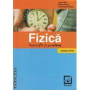 Fizica exercitii si probleme clasele 9-10(editura Booklet, autori: Alice Stan, Maria Dinica, Luminita Dinescu isbn: 978-973-1892-81-8)