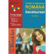 Limba si literatura romana bacalaureat-teste(editura Booklet, autori: Nicoleta Ionescu, Mihaela Georgescu isbn: 978-973-1892-96-2)