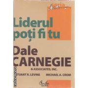 Liderul poti fi tu(editura Curtea Veche, autor: Dale Carnegie isbn: 978-606-588-174-7)