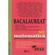 Bacalaureat matematica M1 2012(editura Gil, autori: Mihai Baluna, Maria Elena Panaitopol, Mihai Piticari, Marcelina Popa isbn: 978-606-500-056-8)