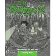 Big bugs 2 Activity book(editura Macmillan, autori: Elisenda Papiol, Maria Toth ISBN: 978-1-4050-6180-3)