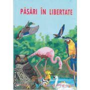 Pasari in libertate(editura Maxim Bit, autor: Ed. Maxim Bit isbn: 978-606-549-045-1)