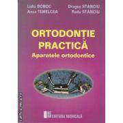 Ortodontie practica-Aparatele ortodontice(editura Medicala, autori: Lidia Boboc, Anca Temelcea, Dragos Stanciu, Radu Stanciu iabn: 978-973-39-0718-3)