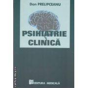 Psihiatrie clinica ( editura Medicala, autor: Dan Prelipceanu isbn: 978-973-39-0719-0 )