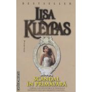 Scandal in primavara(editura Miron, autor: Lisa Kleypas isbn: 978-973-1789-56-9)