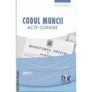 Codul muncii acte conexe(editura Monitorul Oficial isbn: 978-973-567-764-0)