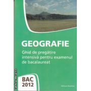 Geografie Bac 2012(editura Nomina, autor: Mioara Popica, Steluta Dan isbn: 978-606-535-312-1)