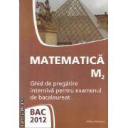 Matematica M2 Bac 2012(editura Nomina, autor: Petrus Alexandrescu isbn: 978-606-535-316-9)