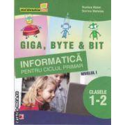 Informatica pentru ciclul primar nivel I clasele I-II(editura Paralela 45, autori: Rodica Matei, Dorina Mateias isbn: 978-973-47-1253-3)