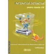 Matematica distractiva pentru clasele I-IV(editura Sigma isbn: 978-973-649-696-7)