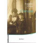 Clarisse(editura Spandugino, autor: Federic Vitoux isbn: 978-606-92895-0-1)
