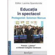 Educatia in spectacol(editura Spandugino, autor: Lavinia Spandonide isbn: 978-606-92895-3-2)