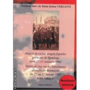 Puncte de vedere asupra faptelor petrecute in Romania intre 21-23 ianuarie 1941, editie bilingva(editura Trend, autor: Prof. univ. dr. Radu Stefan Vergatii isbn: 978-606-8370-02-6)