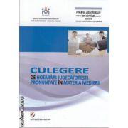 Culegere de hotarari judecatoresti pronuntate in materia medierii(editura Universitara isbn: 978-606-591-208-3)