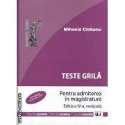 Teste grila pentru admiterea in magistratura(editura Universul Juridic, autor: Mihaela Ciobanu isbn: 978-973-127-592-5)