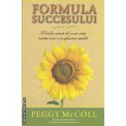 Formula succesului (editura Adevar Divin, autor: Peggy McColl isbn: 978-606-8080-72-7)